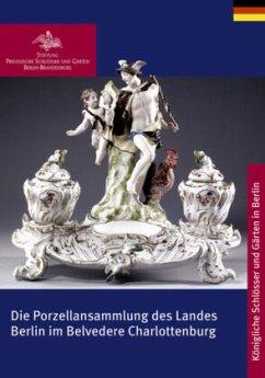 Charlottenburger Belvedere und Porzellansammlun...