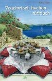 Vegetarisch kochen - türkisch