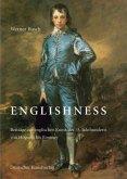 Englishness. Beiträge zur englischen Kunst des 18. Jahrhunderts von Hogarth bis Romney