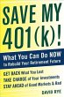 Save My 401(k)!: What You Can …