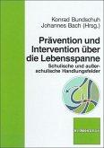 Prävention und Intervention über die Lebensspanne