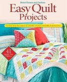 Easy Quilt Projects: Favorites from the Editors of American Patchwork and Quilting [With Pattern(s)]
