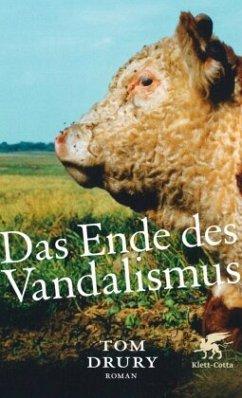 Das Ende des Vandalismus - Drury, Tom