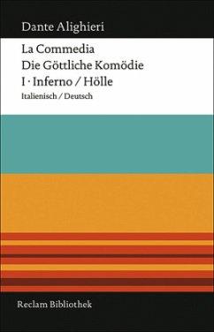La Commedia / Die göttliche Komödie 1. Inferno / Hölle - Dante Alighieri