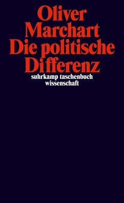 Die politische Differenz - Marchart, Oliver