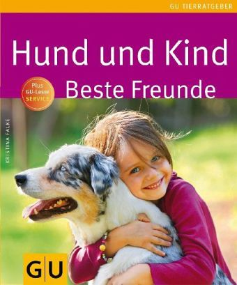 hund und kind beste freunde von kristina falke buch b. Black Bedroom Furniture Sets. Home Design Ideas