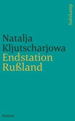 Endstation Rußland - Kljutscharjowa, Natalja