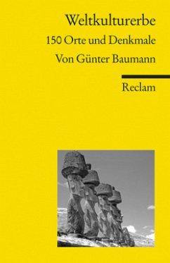 Weltkulturerbe - Baumann, Günter