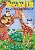 Moro und Lilli, Die Gitarrenschule für Kinder, m. Audio-CD