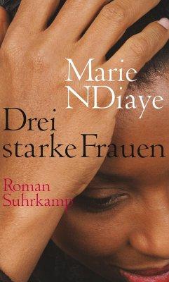 Drei starke Frauen - NDiaye, Marie