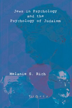 Jews in Psychology and the Psychology of Judaism
