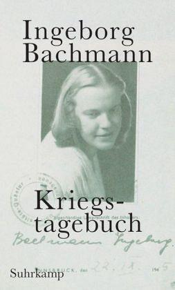 Kriegstagebuch - Bachmann, Ingeborg
