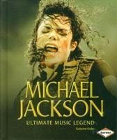 Michael Jackson: Ultimate Music Legend - Krohn, Katherine