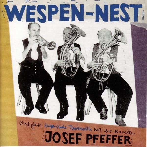 wespen nest von joef kapelle pfeffer cd. Black Bedroom Furniture Sets. Home Design Ideas