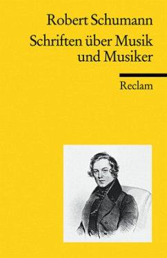Schriften über Musik und Musiker - Schumann, Robert