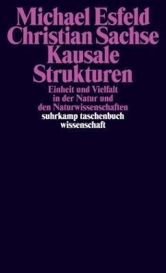 Kausale Strukturen - Esfeld, Michael; Sachse, Christian