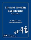 Life and Worklife Expectancies, Second Edition