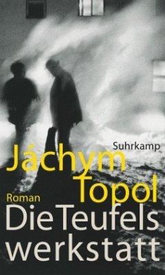 Die Teufelswerkstatt - Topol, Jáchym