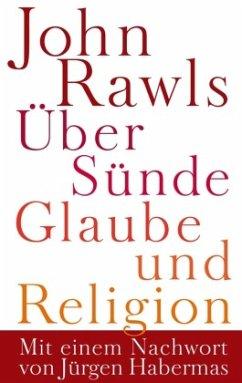Über Sünde, Glaube und Religion - Rawls, John
