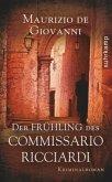 Der Frühling des Commissario Ricciardi / Commissario Ricciardi Bd.2