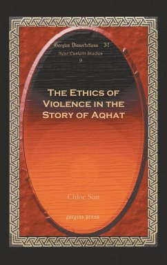 The Ethics of Violence in the Story of Aqhat