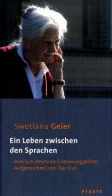 Ein Leben zwischen den Sprachen - Geier, Swetlana