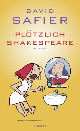 Plötzlich Shakespeare - Safier, David