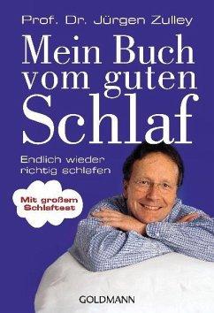 Mein Buch vom guten Schlaf - Zulley, Jürgen