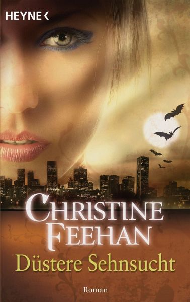 Düstere Sehnsucht / Bund der Schattengänger Bd.5 - Feehan, Christine