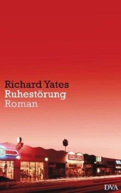 Ruhestörung - Yates, Richard