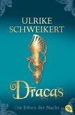 Dracas / Die Erben der Nacht Bd.4
