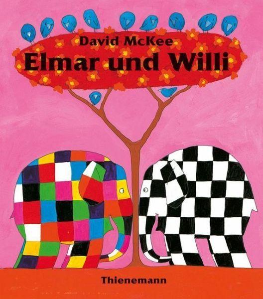 elmar und willi von david mckee buch b. Black Bedroom Furniture Sets. Home Design Ideas
