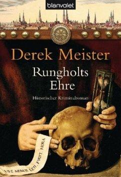 Rungholts Ehre / Patrizier Rungholt Bd.1 - Meister, Derek