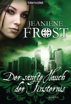 Der sanfte Hauch der Finsternis / Cat & Bones Bd.4 - Frost, Jeaniene