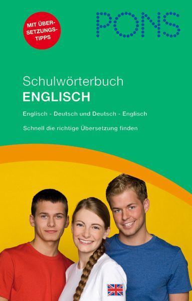 PONS Schulwörterbuch Englisch für Schüler