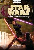 Sieg / Star Wars - Wächter der Macht Bd.9