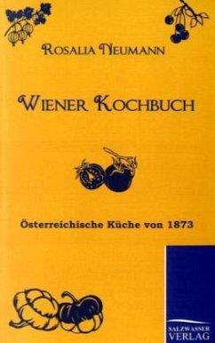 Wiener Kochbuch - Neumann, Rosalia