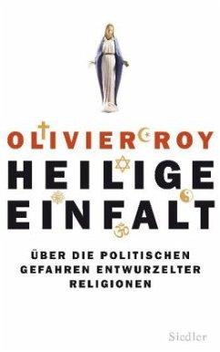 Heilige Einfalt - Roy, Olivier