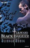 Blinder König / Black Dagger Bd.14