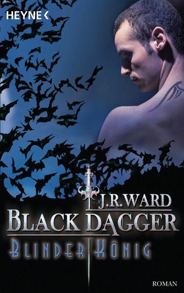 Blinder König / Black Dagger Bd.14 - Ward, J. R.