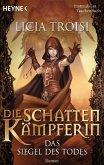Das Siegel des Todes / Die Schattenkämpferin Bd.2