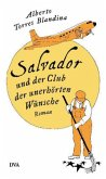 Salvador und der Club der unerhörten Wünsche