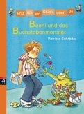 Benni und das Buchstabenmonster / Erst ich ein Stück, dann du Bd.11
