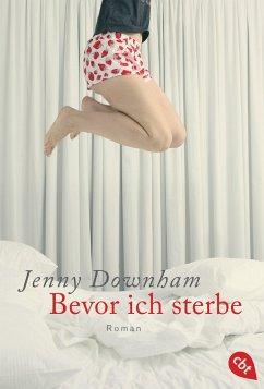 Bevor ich sterbe - Downham, Jenny