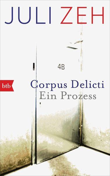 Corpus Delicti - Zeh, Juli