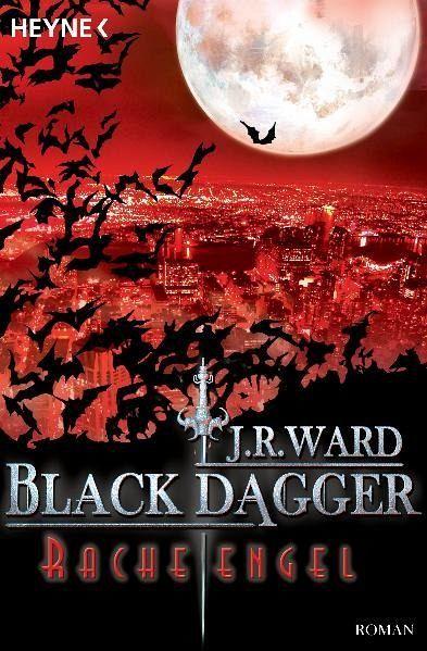 Racheengel / Black Dagger Bd.13 - Ward, J. R.