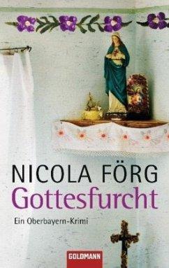 Gottesfurcht / Kommissar Weinzierl Bd.4 - Förg, Nicola