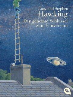 Der geheime Schlüssel zum Universum / Geheimnisse des Universums Bd.1 - Hawking, Stephen; Hawking, Lucy