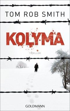 Kolyma / Leo Demidow Bd.2 - Smith, Tom Rob