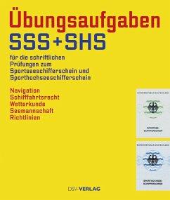 Übungsaufgaben SSS + SHS für die schriftliche Prüfung zum Sportsee- und Sporthochseeschifferschein